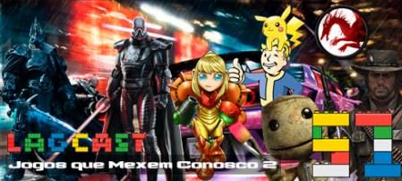 LAGCAST 51 - Jogos que mexem conosco 2 (banner)