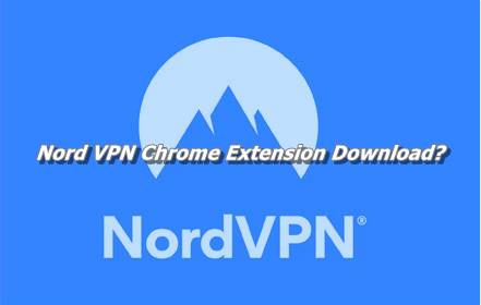 Nord VPN Chrome Extension Download