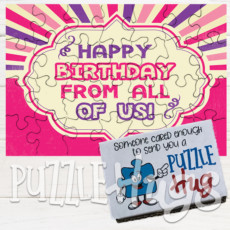 Happy Birthday Greeting Card Puzzle Hug From All Of Us Puzzle Hugs