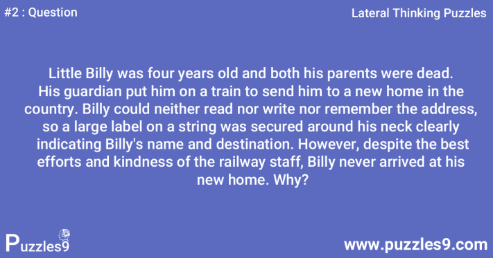#2 Question - Why Billy Why: lateral thinking question and answer