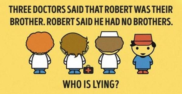 Three doctors said that Robert was their brother answer