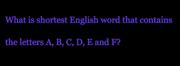 Shortest-English-Word-With-ABCDEF