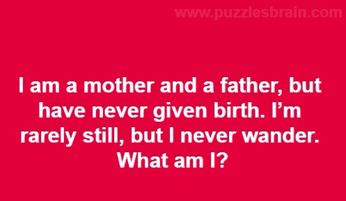 mother-father-never-given-birth-still-wander-riddle