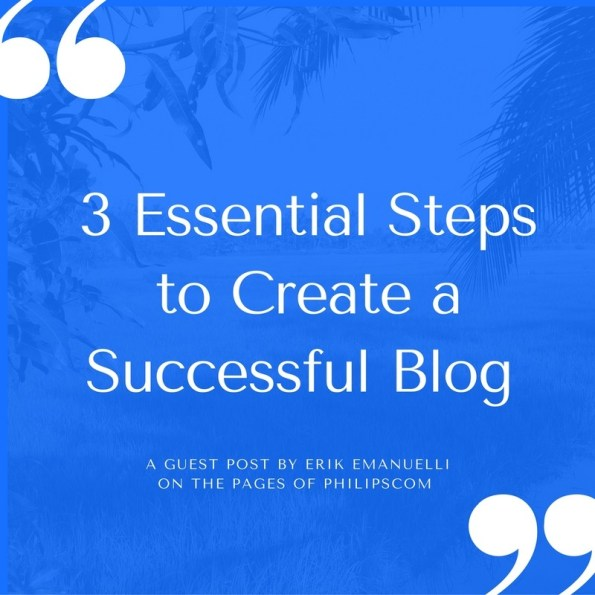 3-essential-steps-to-create-a-successful-blog-2