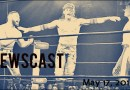 Newscast 05/17/17 War of the Worlds PPV, New CZW Creative, Kevin Ford on Nova Pro, & More