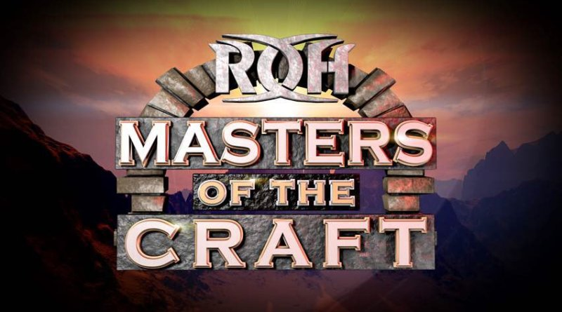 "ROH ""Masters of the Craft"" Review"