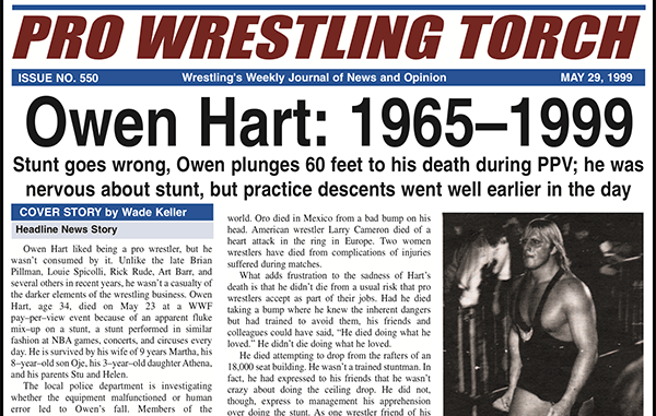 Vip 1999 Back Issue Pro Wrestling Torch 550 May 29 1999 Cover Story On Death Of Owen Hart At Wwf S Over The Edge Ppv Match By Match Coverage Of The Ppv Mitchell S Column