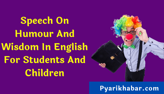 Speech On Humour And Wisdom In English