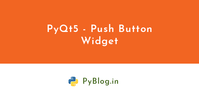 pyqt5-push-button-widget