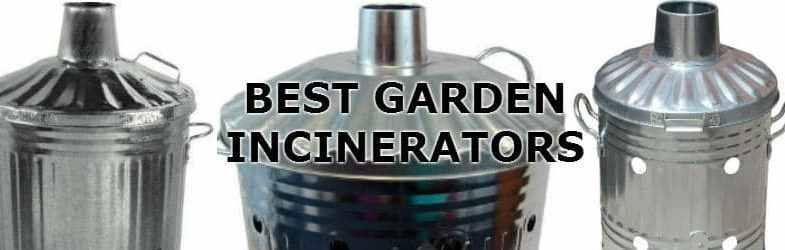 Choosing the best garden incinerator