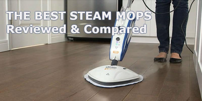 Best Steam Mop Top 10 Steam Mop Reviews