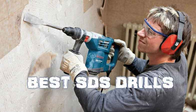 Top 10 Best SDS Drills – Detailed Reviews & Comparisons