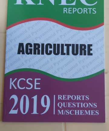 2019 KNEC Reports Agriculture P1 & 2 Reports / Questions / Marking Schemes 2019 KCSE