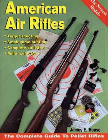 Pyramyd Air American Air Rifles By James E House Airgun Books Magazines Amp Catalogs