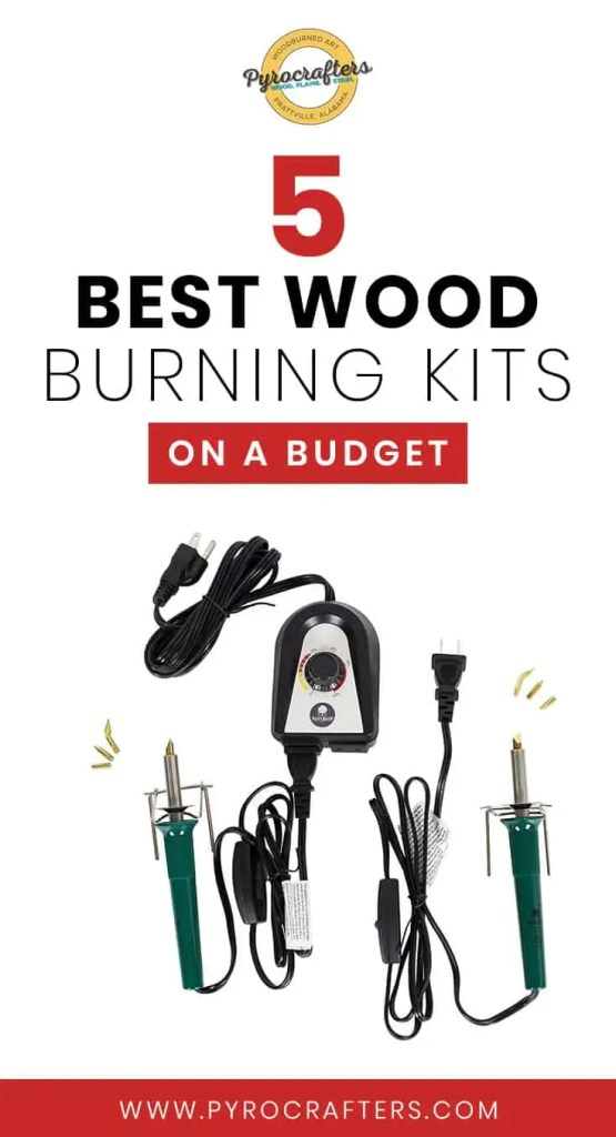 5-wood-burning-kits-budget