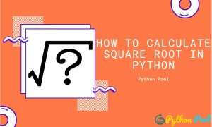 How to Calculate Square Root in Python