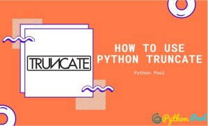 How to use Python Truncate to Resize Files