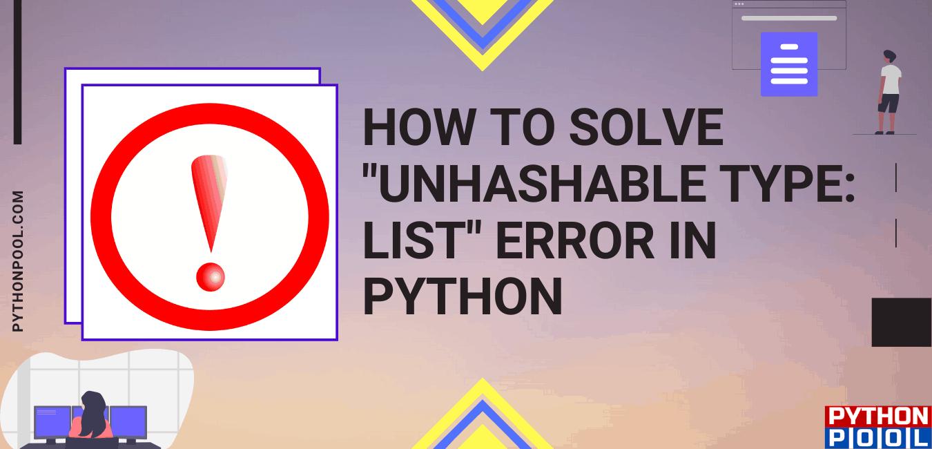 unhashable type: 'list'