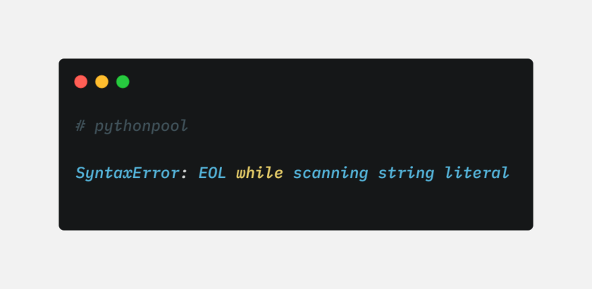 EOL while scanning string literal Error in Python