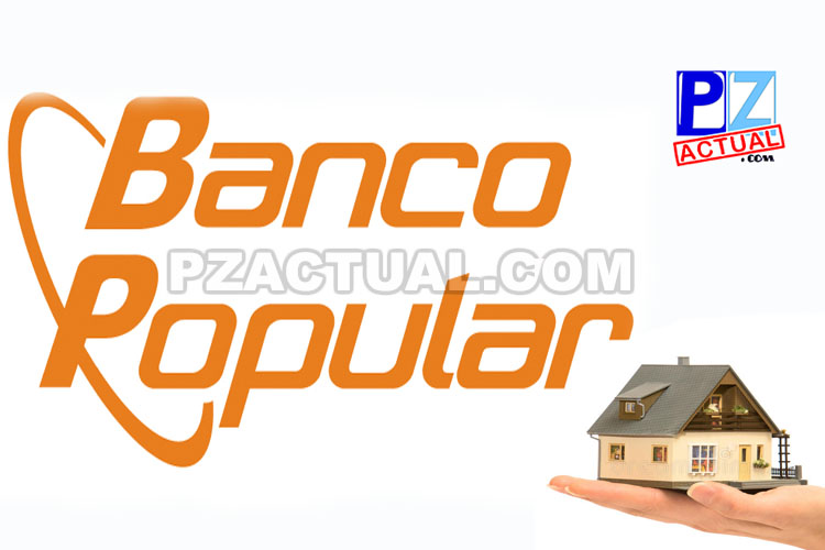 Banco Popular extiende ventajas para que familias puedan acceder a casa propia.
