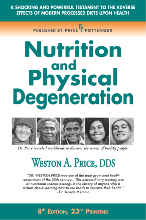 weston price nutrition physical degeneration health primitive homeostasis
