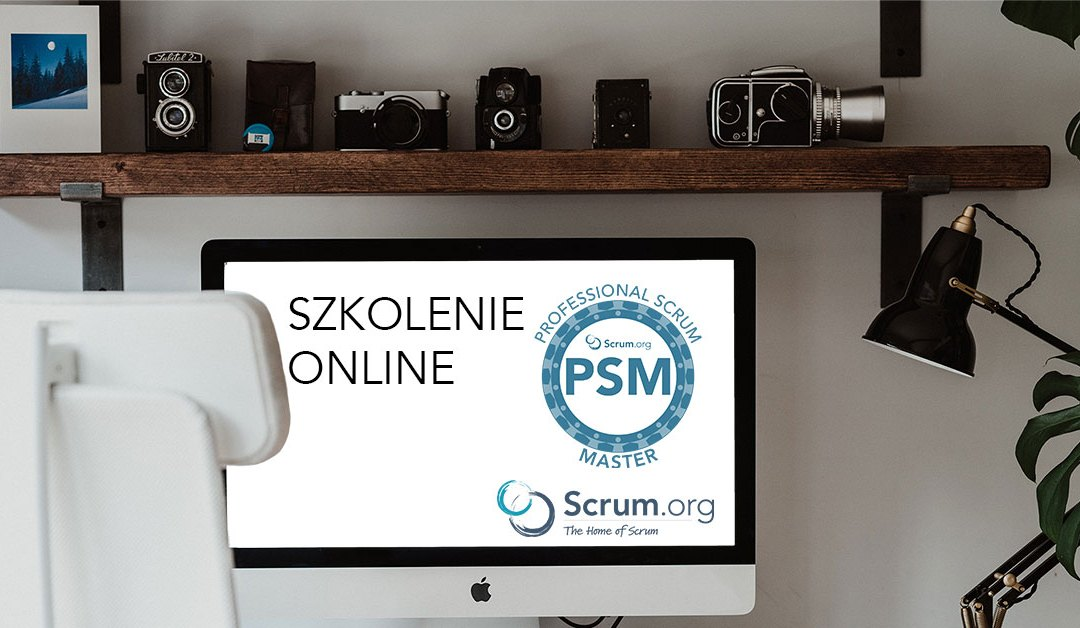 Szkolenie Professional Scrum Master Online za nami