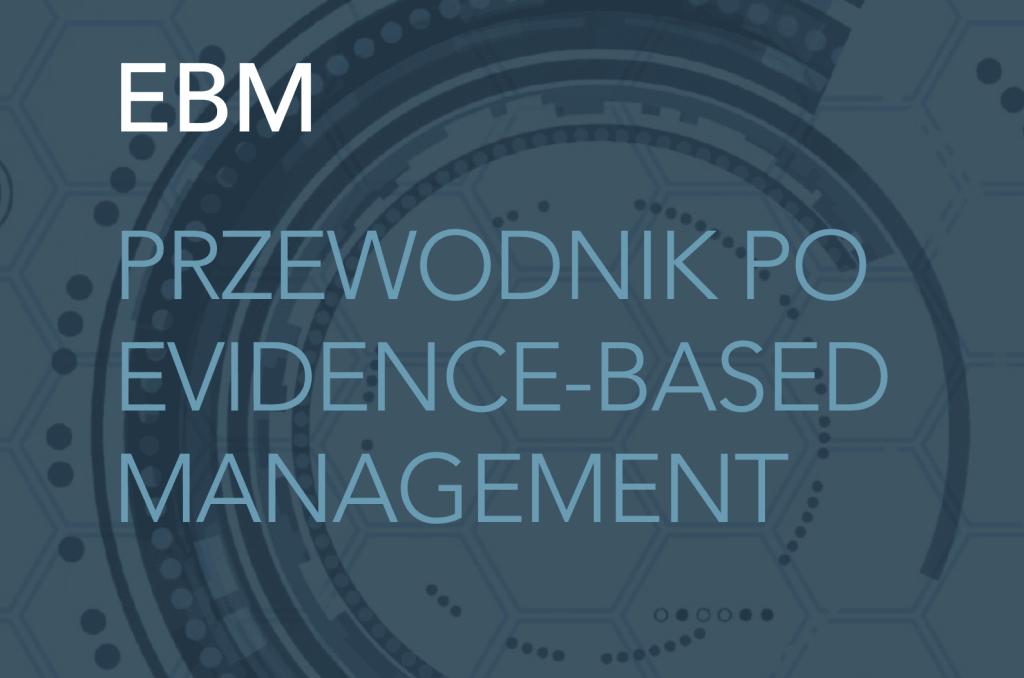 Przewodnik po Evidence-Based Management Polski