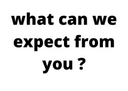 what can we expect from you ?