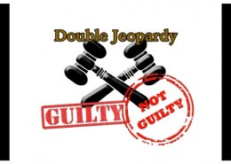 What do u mean by double jeopardy ?