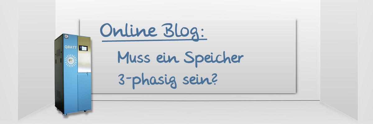 Online Blog: Muss ein Speicher 3-phasig sein?