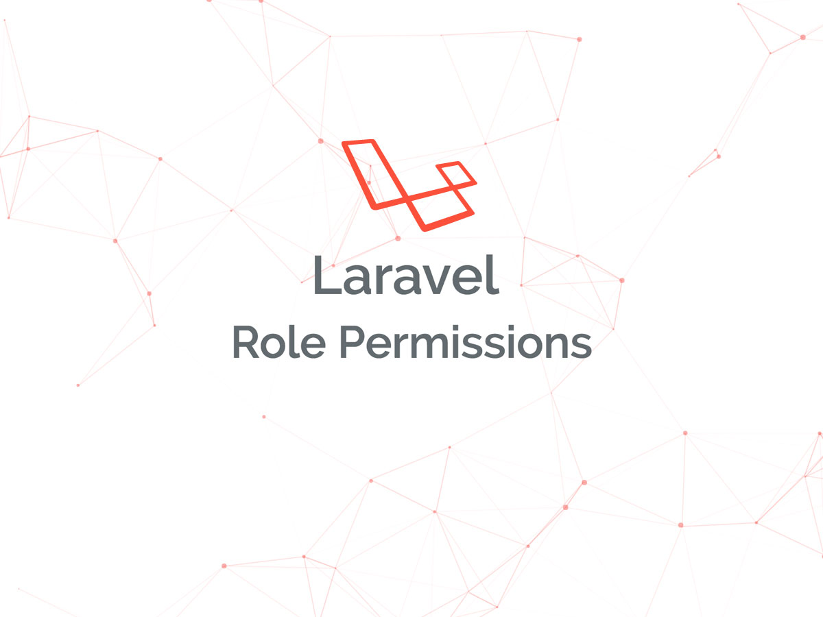 Easy roles and permissions in Laravel 5 - QCode