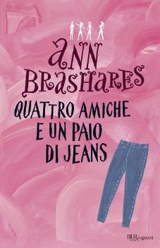 Quattro amiche e un paio di jeans-Anne Brashares