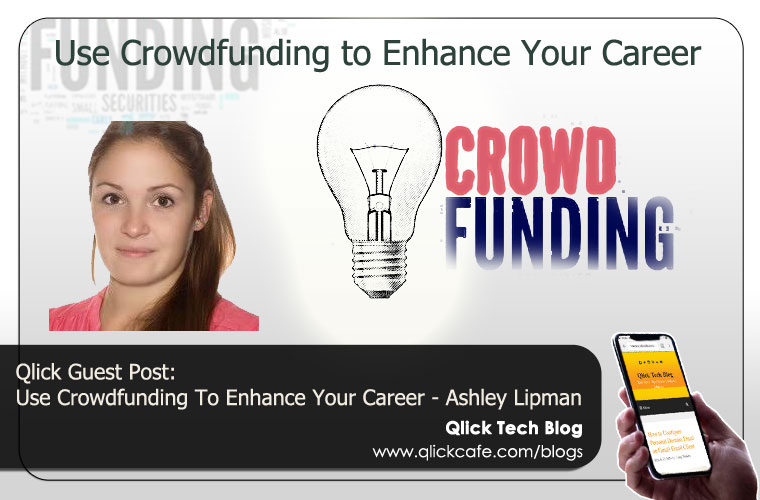 Use Crowdfunding To Enhance Your Career
