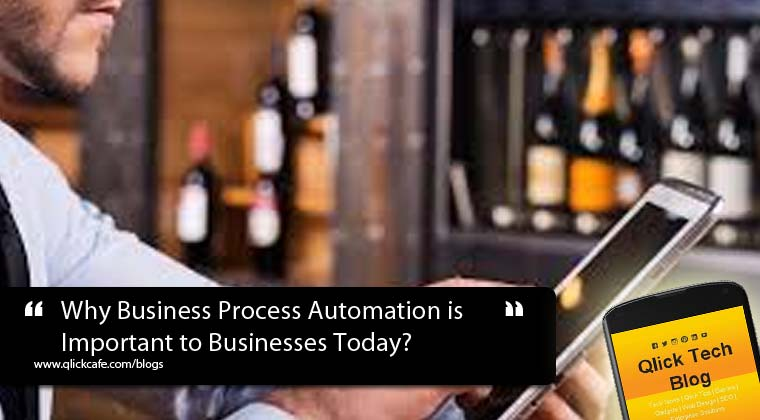 Why Business Process Automation is Important to Businesses Today?