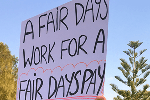 Fair days work for a fair days pay