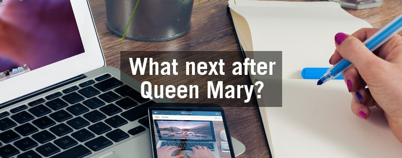 What next after Queen Mary? Jobs & Further Study – How we can help!