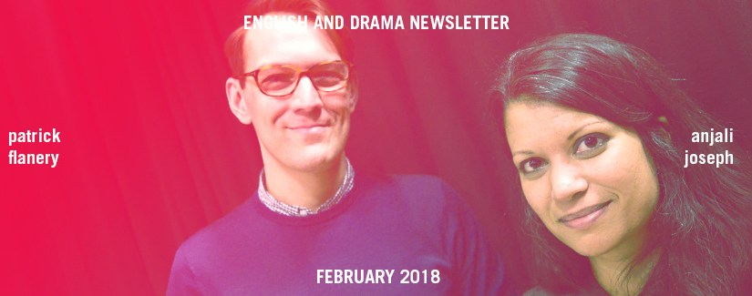 English and Drama Newsletter – February 2018