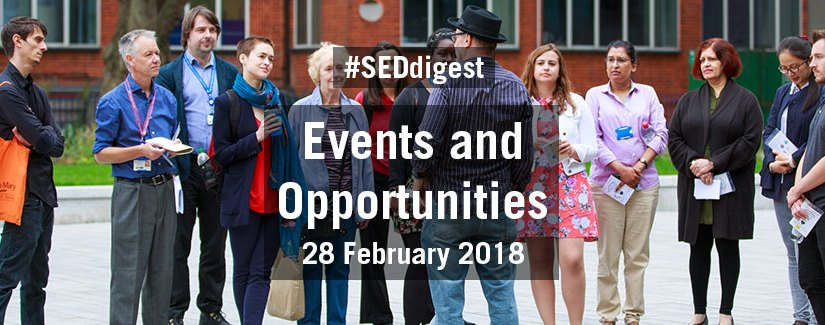 #SEDdigest – Events and Opportunities Digest – Wednesday 28 February 2018