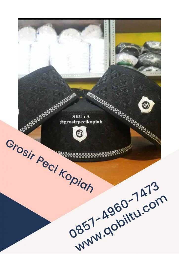 pengrajin Agen & Grosir Peci Kopiah Songkok di Putussibau Terlengkap