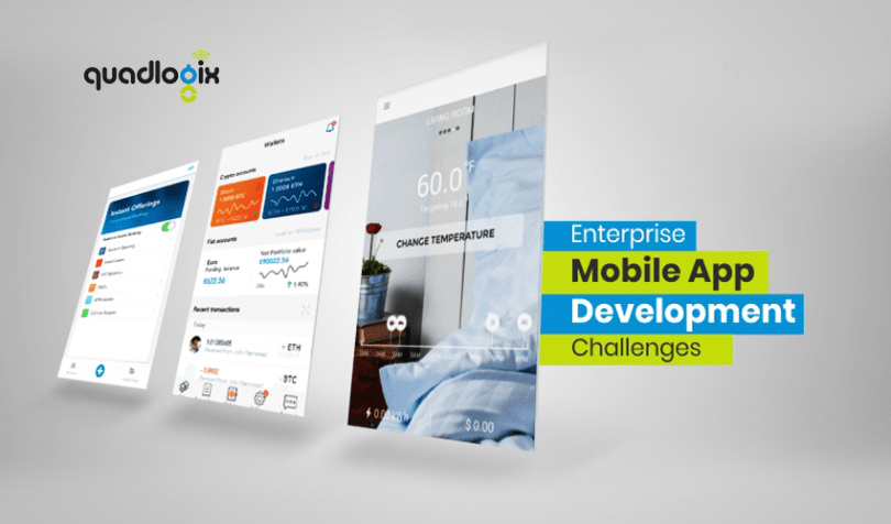 Enterprise Mobile App Development Challenges