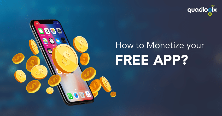 How to Monetize your Free App?