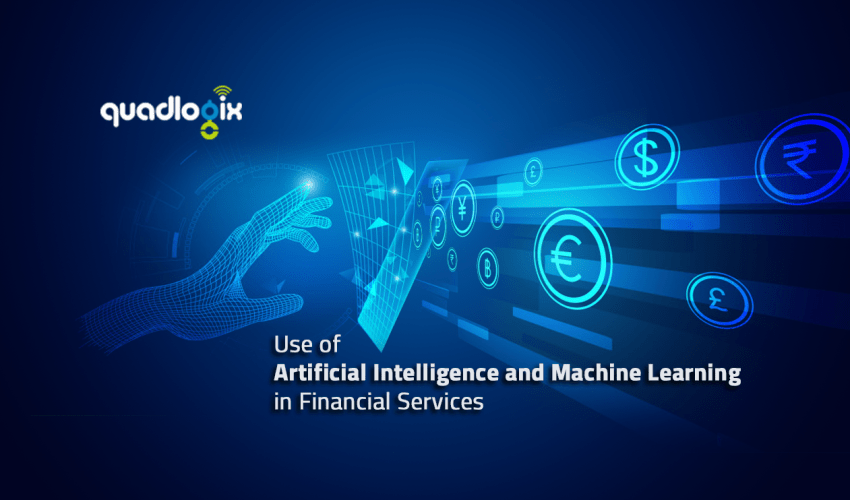 Use of Artificial Intelligence and Machine Learning in Financial Services