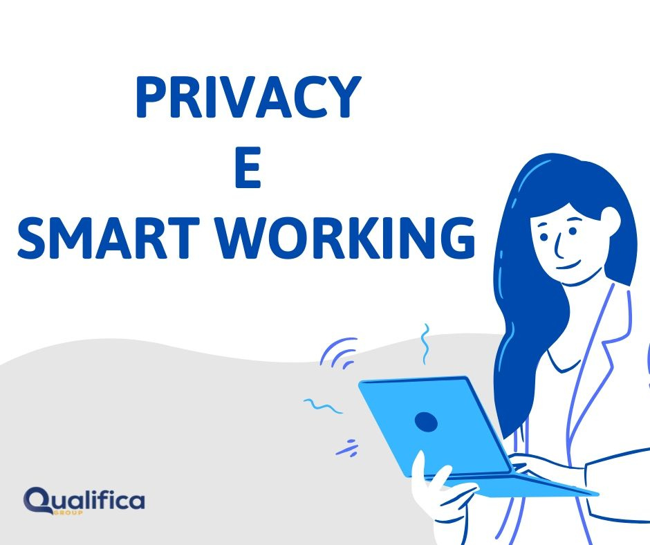 SMART WORKING E PRIVACY
