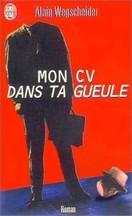 Alain Wegscheider - Mon CV dans ta gueule