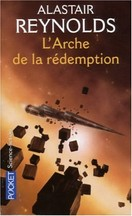 Alastair Reynolds - L'Arche de la rédemption