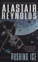 Alastair Reynolds - Pushing Ice