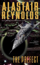 Alastair Reynolds - The Prefect