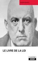 Aleister Crowley - Le livre de la loi