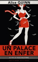 Alice Quinn - Un palace en enfer