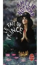 Amélie Nothomb - Le Fait du prince